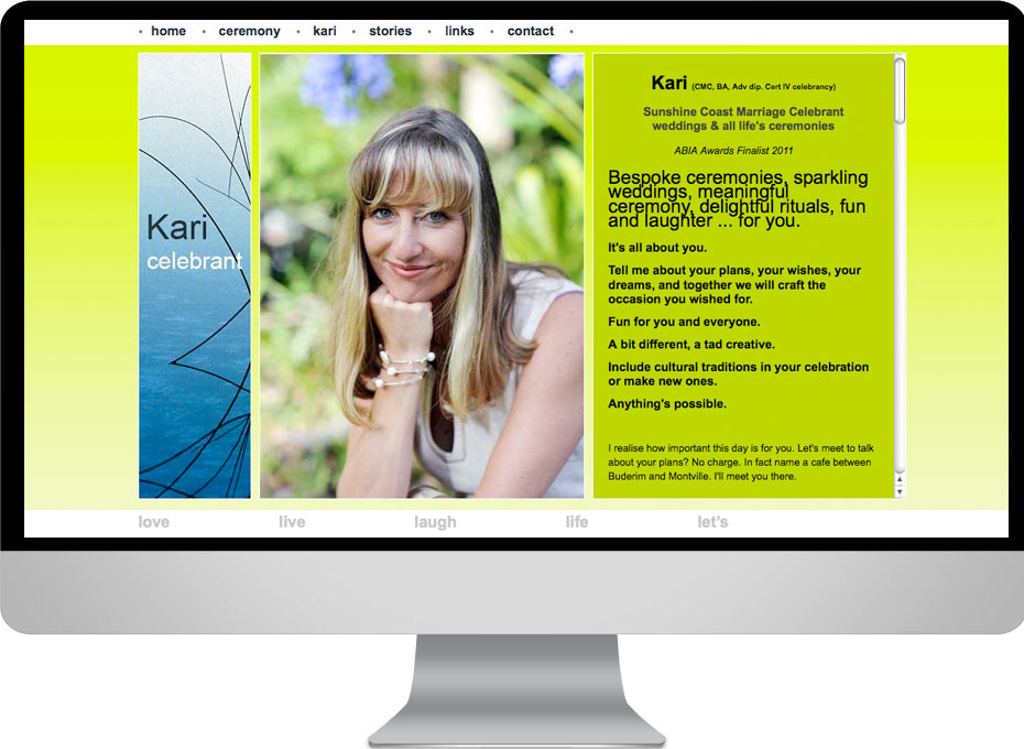 Kari is a Sunshine Coast Palmwoods based marriage celebrant whose website and wordpress blog was designed by working planet